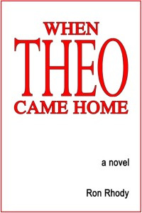 When THEO Came Home