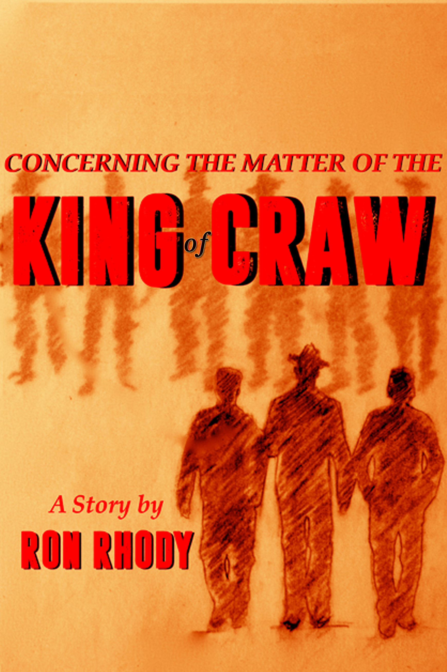 King of Craw by Ron Rhody