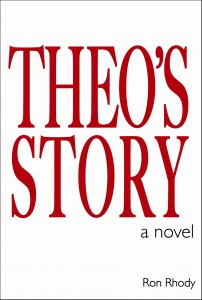 Theo's Story, Ron Rhody